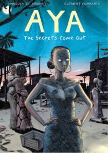 AYA: The Secrets Come Out