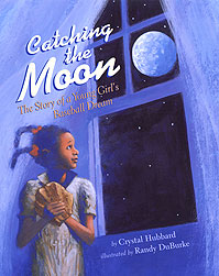 catching-the-moon-the-story-of-a-young-girls-baseball-dream